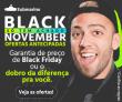 Black November Só Tem Achado: Preço de Black Friday ou o Dobro da Diferença pra você no Submarino