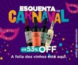 Esquenta Carnaval: até 53% de desconto no Vinho Fácil