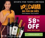 Loucura de Fim de Mês: vinhos com até 58% de desconto para sócio no Wine