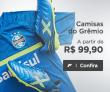 Camisas do Grêmio em oferta da loja FutFanatics
