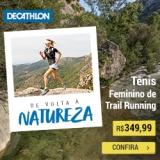 De volta a Natureza: Tênis Feminino Trail Running em oferta da loja Decathlon