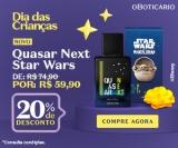 Dia das Crianças: Quasar Next Star Wars em oferta da loja OBoticário