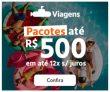 Pacotes de viagem de até R$ 500,00 e em até 12X sem juros no SubViagens